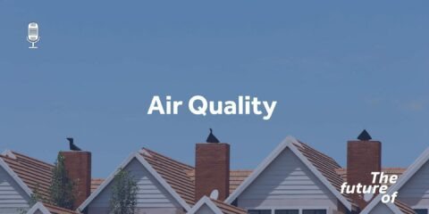 The Future Of: Air Quality